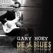 Born Under a Bad Sign - Gary Hoey