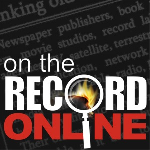 On the Record...Online Podcast