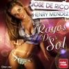 Rayos de Sol (feat. Henry Mendez) - Single, Jose De Rico