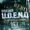 U.O.E.N.O. (feat. Future & 2 Chainz) [Remix] - Single, Rocko