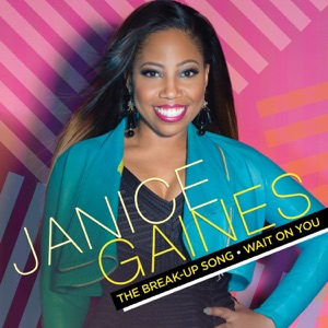 Janice Gaines - Wait on You