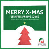 Merry X-Mas: German Learning Songs - EP