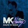 Mk ft. Alana - Always