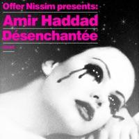 De'senchante'e (Offer Nissim Presents Amir Haddad) - Single - Offer Nissim & Amir Haddad