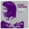 Kyohei Tsutsumi Solo Works Collection (Toshiba EMI Edition)