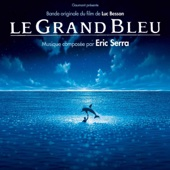Le grand bleu (Original Motion Picture Soundtrack) [Remastered]