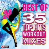 Best of 35 Top Hits Workout Mixes (Unmixed Workout Music Ideal for Gym, Jogging, Running, Cycling, Cardio and Fitness)