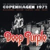 The Official Deep Purple (Overseas) Live Series: Copenhagen 1972, Deep Purple