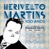 Herivelto Martins - 100 Anos