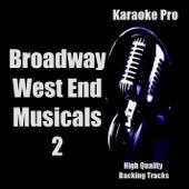 Karaoke Pro: Broadway 2 (Songs in the Style of Broadway West End Musicals) [Karaoke Version]