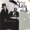 The Nearness Of You - Abbey Lincoln