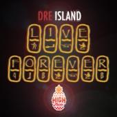 Live Forever (Dub) - Dre Island