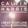 I Need Your Love (feat. Ellie Goulding) - Single, Calvin Harris