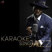 Karaoke - Sing Jazz, Vol. 2