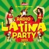 DJ Mario & DJ Roberto - Radio Latina Party 2013 (mixé par DJ Mario & DJ Roberto)