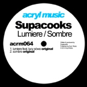 Lumiere (feat. Lucy Sówa) - Supacooks