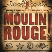 Music From Baz Luhrmann's Film Moulin Rouge (Original Motion Picture Soundtrack) - Various Artists Cover Art