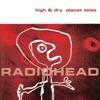 High & Dry / Planet Telex - EP, Radiohead