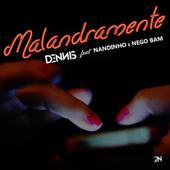 [Download] Malandramente (feat. Nandinho & Nego Bam) MP3