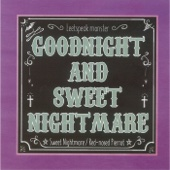 GOODNIGHT and SWEETNIGHTMARE - EP