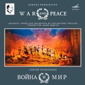 Прокофьев: Война и мир, соч. 91