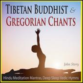 Tibetan Buddhist Tenor Chants