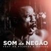 Som do Negão (feat. Pilukas & Dayane) - Single, C4 pedro