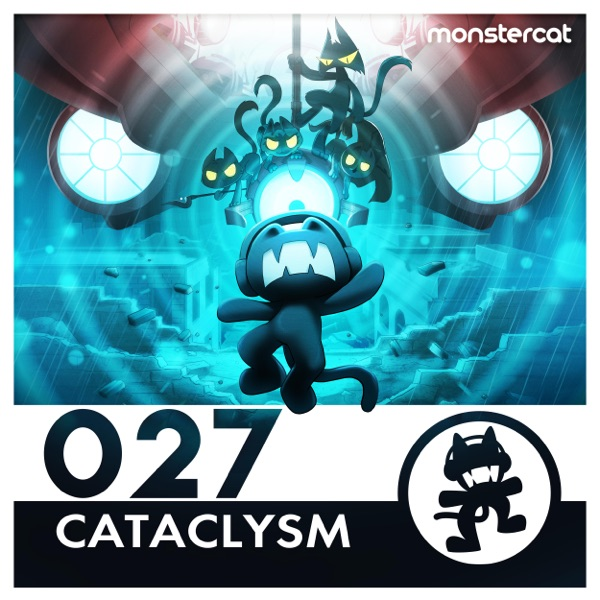 Monstercat 027 - Cataclysm Various Artists CD cover