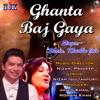 Ghanta Baj Gaya Single