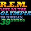 Live At the Olympia, R.E.M.