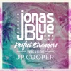Free Download Perfect Strangers (feat. JP Cooper) - Jonas Blue MP3 3GP MP4 FLV WEBM MKV Full HD 720p 1080p bluray