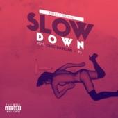 Slow Down (feat. Christina Milian & YG) - Single
