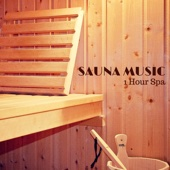 1 Hour Sauna Music - Background Instrumental Music for Spa Sauna and Relaxation