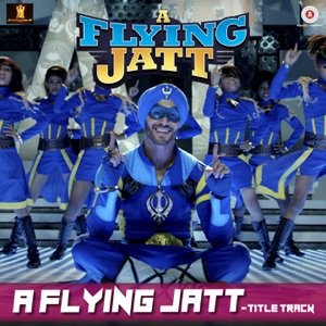 Chord Guitar and Lyrics A FLYING JATT – A Flying Jatt (Title Song)