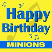 Happy Birthday (Minions Style)