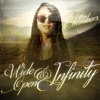 Wide Open & Infinity - EP