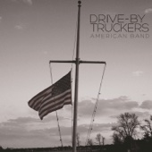 American Band - Drive-By Truckers