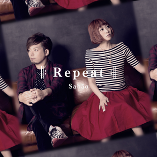 ‖:Repeat:‖ - Single - Sabão(シャボン)