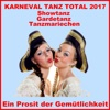 Karneval Tanz Total 2017 - Showtanz Gardetanz Tanzmariechen - Single