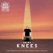 Rexband - On My Knees artwork