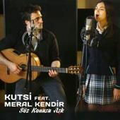 MP3 indir Söz Konusu Aşk (feat. Meral Kendir) [Kırgın Çiçekler]