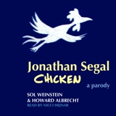 Sol Weinstein & Howard Albrecht - Jonathan Segal Chicken (Unabridged)  artwork