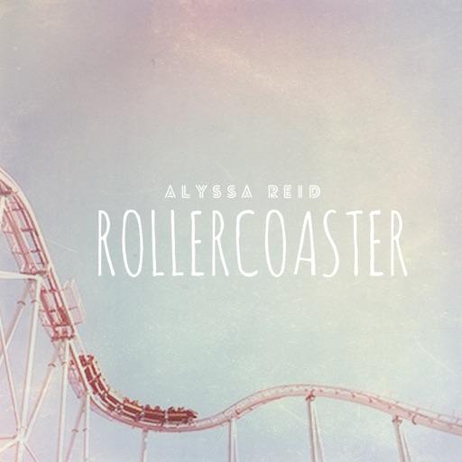 Rollercoaster - Alyssa Reid