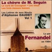 La chèvre de M. Seguin / Le curé de Cucugnan / Les vieux / Les trois messes basses (Les Lettres de mon Moulin 1) - Alphonse Daudet