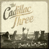 Bury Me in My Boots - The Cadillac Three Cover Art