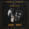 For You (feat. Sarkodie) - Single