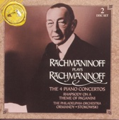 Rachmaninoff: The Four Piano Concertos; Rhapsody on a Theme of Paganini - Sergei Rachmaninoff, Leopold Stokowski & The Philadelphia Orchestra