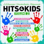 Hits 4 Kids 2 - D'Schwiizer Chinderlieder Hitparade