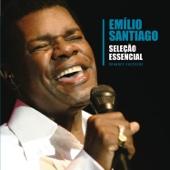 Seleção Essencial: Grandes Sucessos - Emílio Santiago