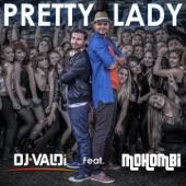 Pretty Lady (feat. Mohombi) [Radio Version] - Single